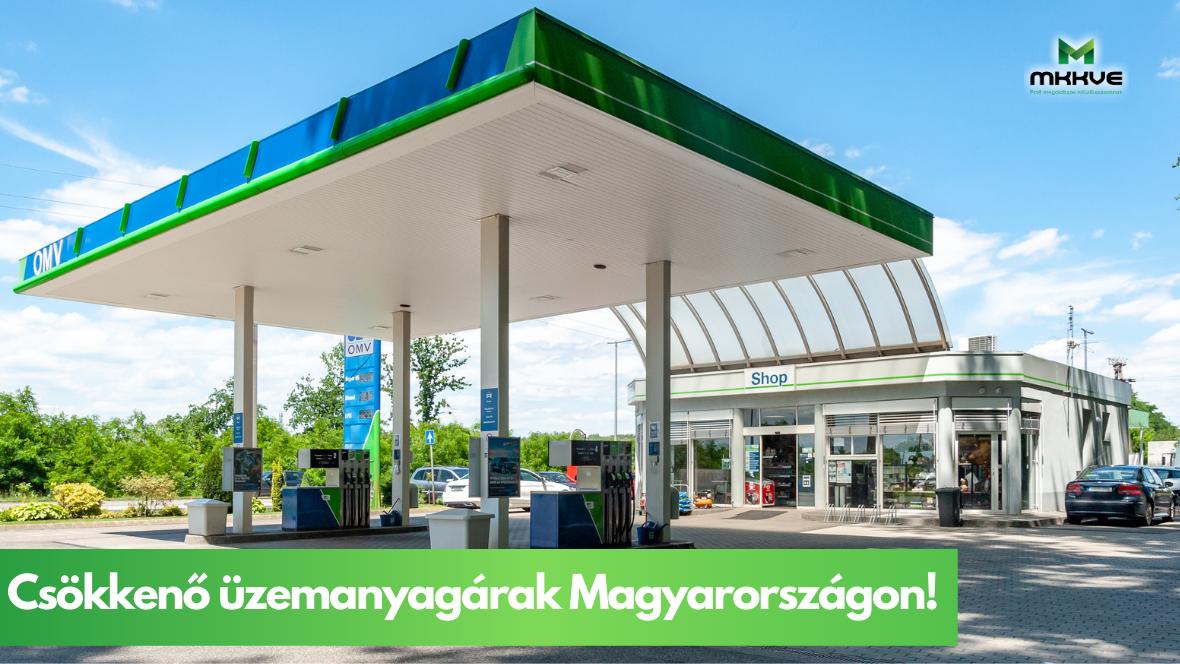 Csökkenő üzemanyagárak Magyarországon!