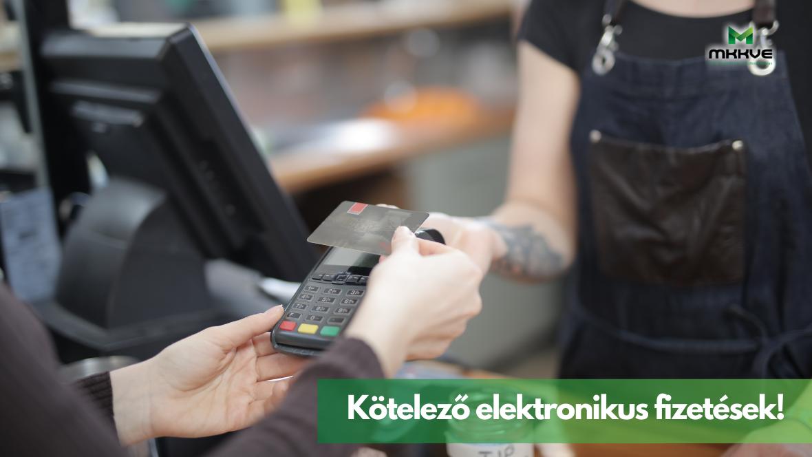 Jövőre kötelező lesz az elektronikus fizetések (POS) elfogadása!